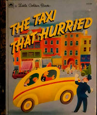 A  Little Golden Book THE TAXI THAT HURRIED