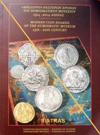 Modern Coin Hoards of the Numismatic Museum: 15th – 20th Century