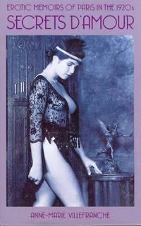 Secrets D'Amour. Erotic Memoirs of Paris in the 1920's