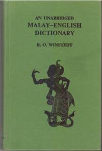An Unabridged Malay-English Dictionary by RO Winstedt - Hardcover - Third edition - 1969 - from The Penang Bookshelf (SKU: ML141)