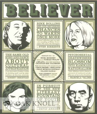 (San Francisco, CA): The Believer, 2004. stiff paper wrappers. small 4to. stiff paper wrappers. 95+(...