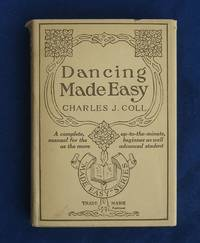 DANCING MADE EASY (First Edition in Original 1919 Dust Jacket)