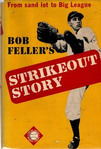 image of Bob Feller's Strickeout Story