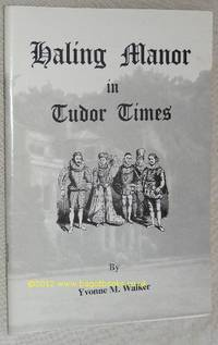 Haling Manor in Tudor Times