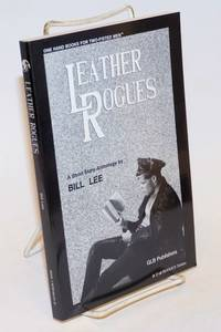 Leather rogues; a short story anthology