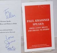 image of Paul Krassner Speaks: from Lenny Bruce and Obama to Hebdo; interviews with Jonah Raskin plus an introduction_afterword [inscribed and signed by Raskin]