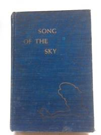 Song Of The Sky By Murchie Guy
