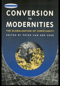 Conversion to Modernities (Zones of Religion)