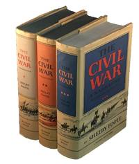 The Civil War: A Narrative; Fort Sumter to Perryville, Fredericksburg to Meridian, Red River to Appomattox