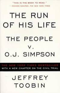 image of The Run of His Life : The People V. O. J. Simpson