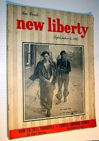 New Liberty Magazine, September 6, 1947 - The Donnelly Feud / Elwood Hughes of the C.N.E.