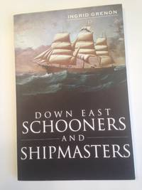 Down East Schooners and Shipmasters.