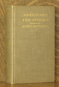 AMERICANS AND OTHERS by Agnes Repplier - First printing - 1912 - from Andre Strong Bookseller and Biblio.co.uk