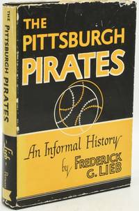 THE PITTSBURGH PIRATES. AN INFORMAL HISTORY