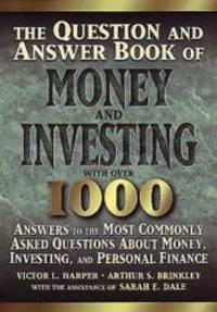 The Question and Answer Book of Money and Investing