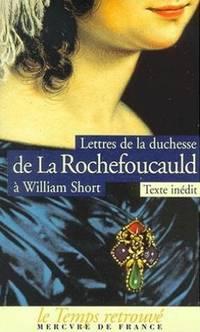 Correspondance entre la duchesse de la Rochefoucauld et W.  Short