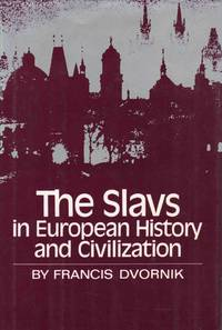 The Slavs in European History and Civilization