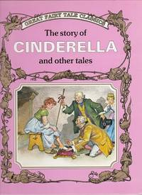 The Story of Cinderella and Other Tales