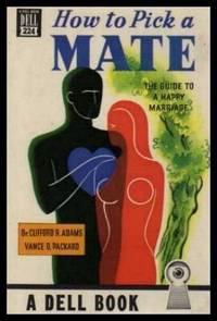 image of HOW TO PICK A MATE - The Guide to a Happy Marriage