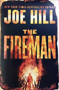 The FIREMAN (Hardcover 1st. - Signed by Joe Hill)