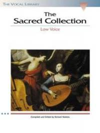 The Sacred Collection: The Vocal Library Low Voice