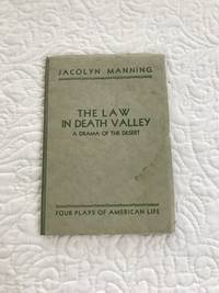 THE LAW IN DEATH VALLEY