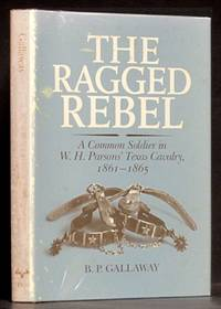 image of Ragged Rebel: A Common Soldier in W.H. Parson's Texas Cavalry, 1861-1865