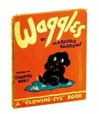 "WAGGLES A ""Glowing-Eye"" Book"