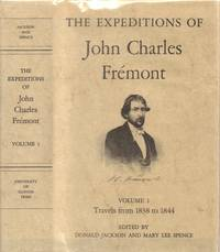 Expeditions of John C. Fremont [Volumes 1-3, Volume 2 Supplement, and Map  Portfolio]
