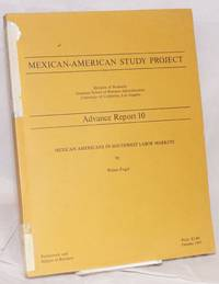 Mexican Americans in Southwest labor markets