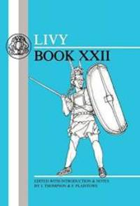 image of Livy: Book XXII (Latin Texts) (Bk. 22)