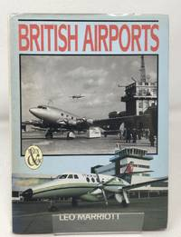 British Airports Then and Now (Then & now)