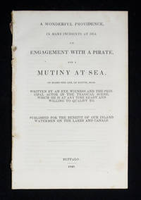 [Mutiny at Sea] Wonderful Providence, In Many Incidents at Sea.