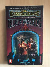 BLACK WIZARDS (BOOK 2: MOONSHAE TRILOGY - A FORGOTTEN REALMS FANTASY ADVENTURE) by  Douglas Niles - Paperback - from Books of Smaug (SKU: 5458)