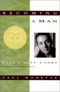 Becoming a Man : Half a Life Story