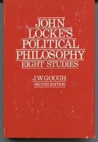 John Locke's Political Philosophy: Eight Studies.
