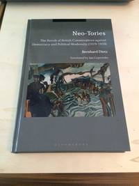 image of Neo-Tories: The Revolt of British Conservatives against Democracy and Political Modernity (1929-1939)