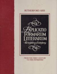 EXPLICATIO FORMARUM LITTERARUM: The Unfolding of Letterforms from the First Century to the Fifteenth