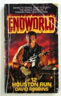 Endworld #12, Houston Run
