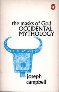 Occidental Mythology: The Masks of God (Volume III)