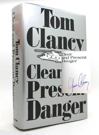 CLEAR AND PRESENT DANGER Signed 1st
