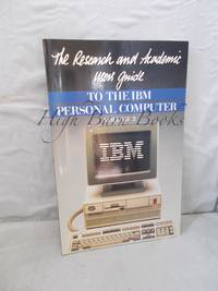 image of The Research and Academic Users' Guide to the IBM Personal Computer Volume 2