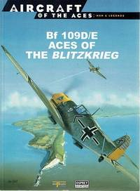 Aircraft Of The Aces: Bf 109D/E: Aces Of The Blitzkrieg