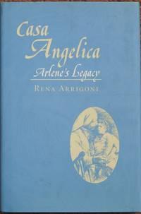 Casa Angelica : Arlene's Legacy