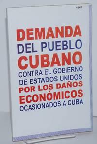 Demanda del pueblo cubano contra el gobierno de Estados Unidos por los daños económicos ocasionados a Cuba