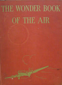 The Wonder Book of the Air