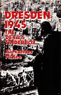 Dresden 1945.  The Devil's Tinderbox