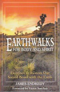 image of Earthwalks for Body and Spirit.  Exercises to Restore Our Sacred Bond With the Earth   [SIGNED, 1st]