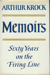 MEMOIRS: SIXTY YEARS ON THE FIRING LINE