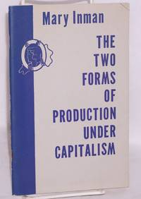 The two forms of production under capitalism